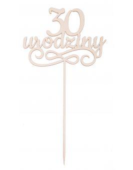 "Napis, topper ""30 urodziny"""